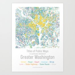 Titles of Public Ways in a particular selection of Greater Washington Art Print