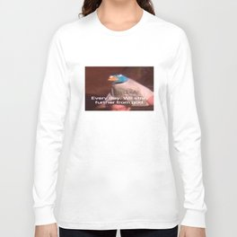 Everyday We Stray Further From God Long Sleeve T-shirt