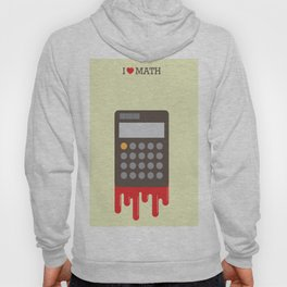 I love Math  Hoody