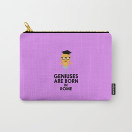 Geniuses are born in ROME T-Shirt D3ip8 Carry-All Pouch