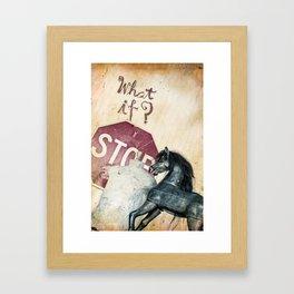 If What? Framed Art Print