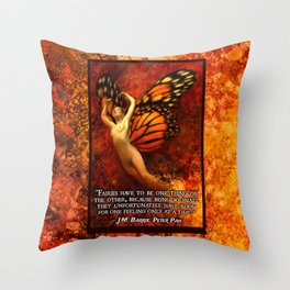 FAIRIES HAVE TO BE ONE THING OR THE OTHER Throw Pillow