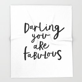 Darling You Are Fabulous black-white gift for girlfriend home wall decor bedroom Throw Blanket