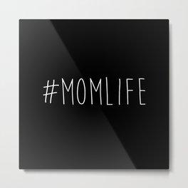 #momlife Metal Print