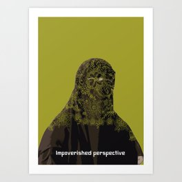 Impoverished perspective Art Print