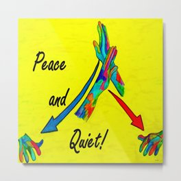 American Sign Language Peace and Quiet Metal Print