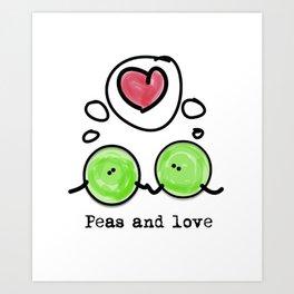 Bigger peas, bigger love Art Print