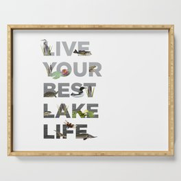 Live Your Best Lake Life Serving Tray