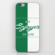 An Enjoyer of Life iPhone & iPod Skin