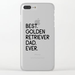 Best Golden Retriever Dad Ever Dog Owner Gift Clear iPhone Case
