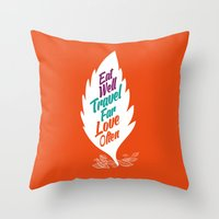 eat well travel often Throw Pillows featuring eat well travel far love often by Stoian Hitrov - Sto