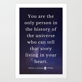 That Story Living In Your Heart Art Print