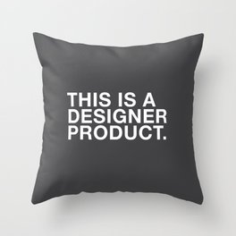 I'M A DESIGNER Throw Pillow