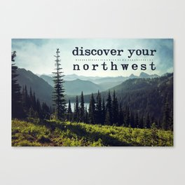 discover your northwest- mountains Canvas Print