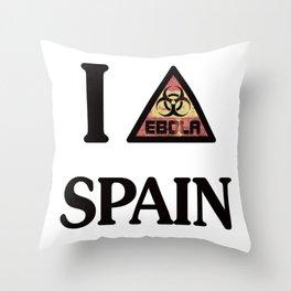 I -ebola- SPAIN Throw Pillow