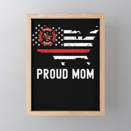 Proud Mom of Firefighter Thin Red Line Mother American Flag Framed Mini Art Print