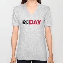 Sunday Funday Funny Quote Unisex V-Neck