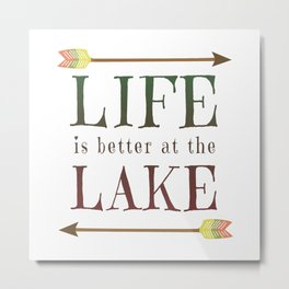 Life Is Better At The Lake - Summer Camp Camping Holiday Vacation Gift Metal Print
