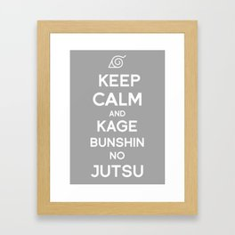 Keep Calm and Kage Bushin No Jutsu Framed Art Print