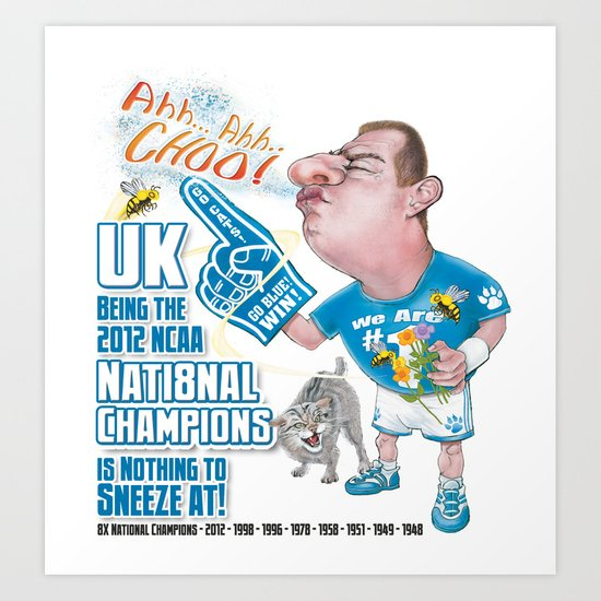 Wildcats Being #1 is Nothing to Sneeze at! Art Print