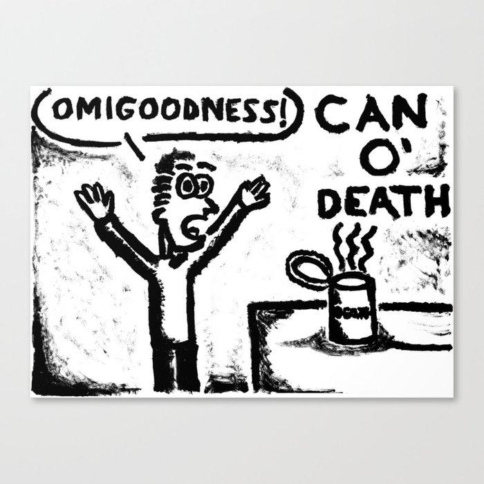 Can O' Death Canvas Print