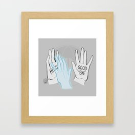 Hello, Dave Framed Art Print