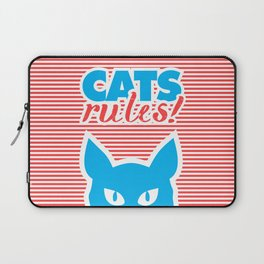 Cats Rules, cat poster, cat t-shirt, Laptop Sleeve