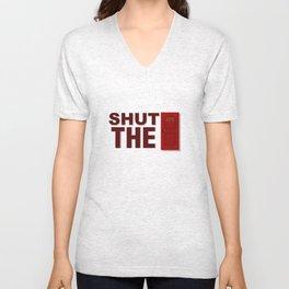 Shut The Front Door Unisex V-Neck