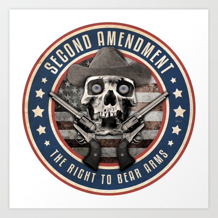 Second Amendment Art Print