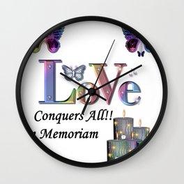 Love Conquers All - In Memoriam Wall Clock