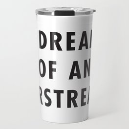 I Dream of an Airstream Travel Mug