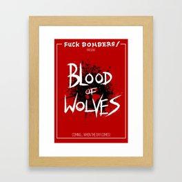 Blood of Wolves Framed Art Print