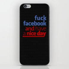 Fuck facebook and have a nice day iPhone Skin