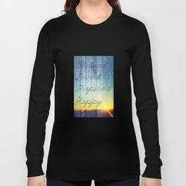 Blessed, Loved, Inspired, Happy Long Sleeve T-shirt