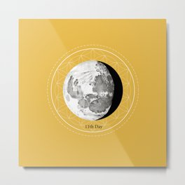 11 th Day of the moon Metal Print