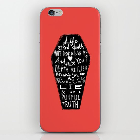 Life asked death... iPhone & iPod Skin