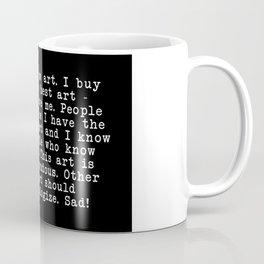 Tremendous Art Coffee Mug