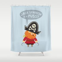 jack sparrow Shower Curtains featuring Jack Sparrow is a PUSSY by Illuzak