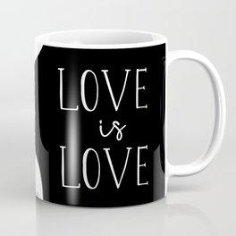 love is love - lesbians Coffee Mug