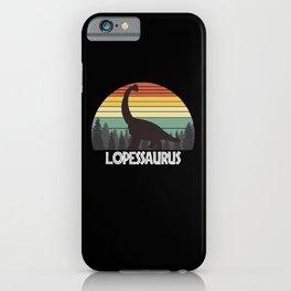 LOPESSAURUS LOPES SAURUS LOPES DINOSAUR iPhone Case