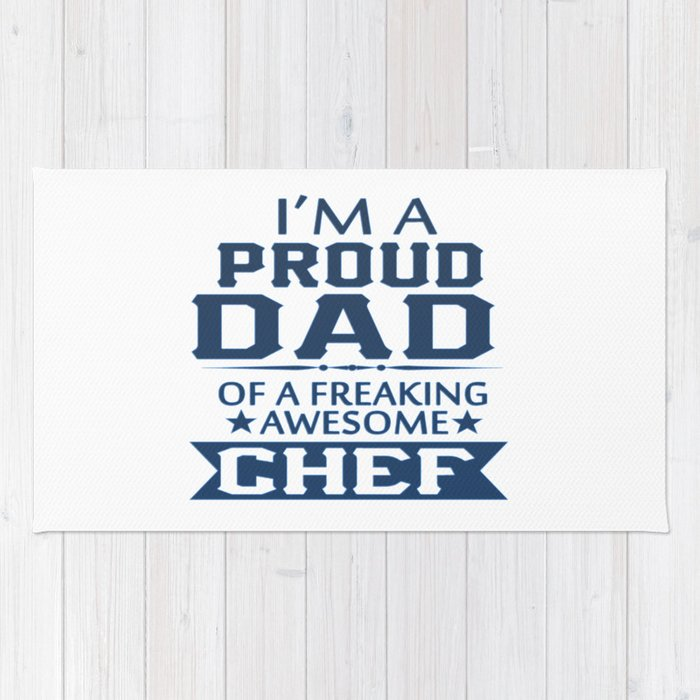 I'M A PROUD CHEF'S DAD Rug