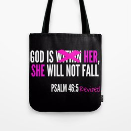God is Within Her Revised  Tote Bag