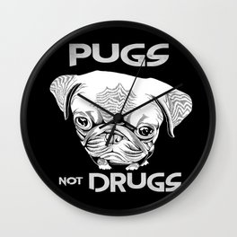 Pugs not Drugs Wall Clock