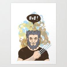 BUB! Wolverine / Logan Art Print