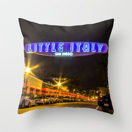 Little Italy (San Diego) Sign - SD Signs Series #5 Throw Pillow