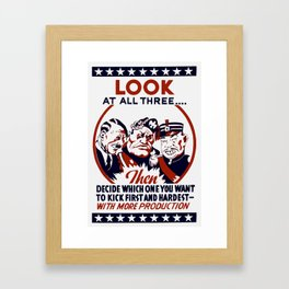Decide Which One You Want To Kick First And Hardest Framed Art Print