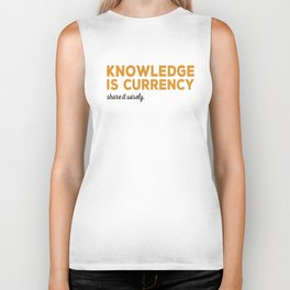 Knowledge Is Currency Biker Tank