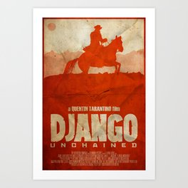 The D is Silent - Django Unchained Poster Art Print