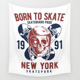 Born to Skate Wall Tapestry
