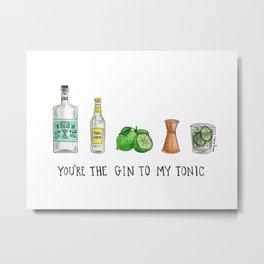 Gin to My Tonic Metal Print